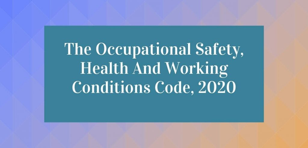 The Occupational Safety Health And Working Conditions Code 2020 1